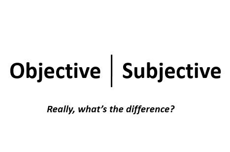 objective subjective